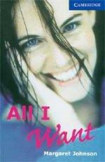 All I Want: Margaret Johnson, Level 5, PB
