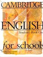 Cambridge English for Schools, Level 1, Student`s Book