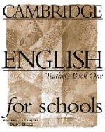 Cambridge English for Schools, Level 1, Teacher`s Book
