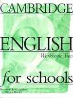 Cambridge English for Schools, Level 2, Workbook
