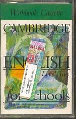Cambridge English for Schools, Level 2, Workbook Cassette