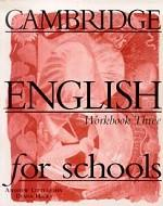 Cambridge English for Schools, Level 3, Workbook