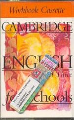 Cambridge English for Schools, Level 3, Workbook Cassette