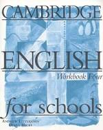 Cambridge English for Schools, Level 4, Workbook