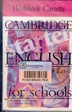 Cambridge English for Schools, Starter, Workbook Cassette