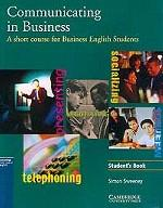 Communicating in Business: American English Edition Student`s book