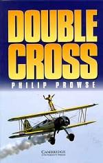 Double Cross: Philip Prowse, Level 3