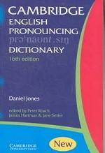 Cambridge English. Pronouncing Dictionary