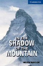 In the Shadow of the Mountain: Helen Naylor, Level 5