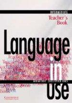 Language in Use, Intermediate, Teacher`s book