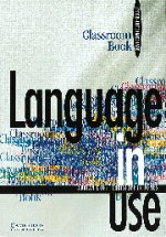Language in Use, Upper-intermediate, Classroom Book
