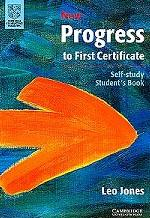 New Progress to First Certificate: Self-study: Student`s Book