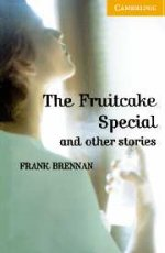 The Fruitcake Special and other stories. Level 4