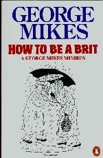 How to Be a Brit. A Mikes Minibus