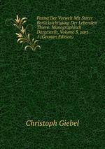 Fauna Der Vorwelt Mit Steter Bercksichtigung Der Lebenden Thiere: Monographisch Dargestellt, Volume 3,part 1 (German Edition)