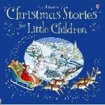 Christmas Stories for Little Children  (HB)