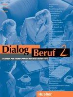 Dialog Beruf 2 KurStudent`s Bookuch