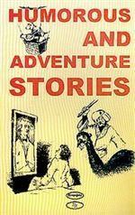 Humorous and Adventure Stories. Книга для чтения на английском языке