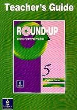 Round-Up English Grammar Practice. Teacher`s guide 5