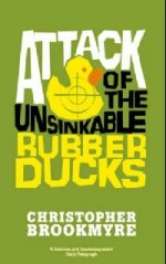 Attack of Unsinkable Rubber Ducks