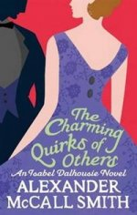 Charming Quirks of Others (Sunday Philosophy Club)