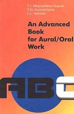An Advanced Book for Aural. Oral Work