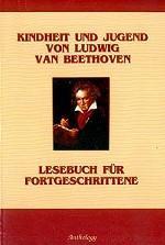 Детство и юность Людвига ван Бетховена