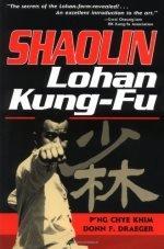 Shaolin Lohan Kung-Fu (1st Edition)