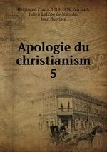 Apologie du christianism. 5