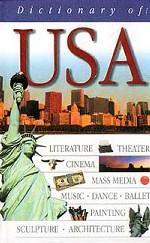 Dictionary of USA. США. Лингвострановедческий словарь