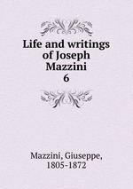 the life and works of giuseppe mazzini
