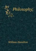 Philosophy;