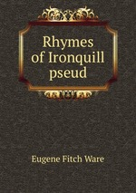 Rhymes of Ironquill pseud