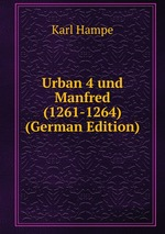 Urban 4 und Manfred (1261-1264) (German Edition)