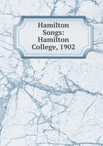 Hamilton Songs: Hamilton College, 1902