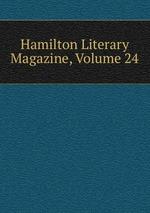 Hamilton Literary Magazine, Volume 24