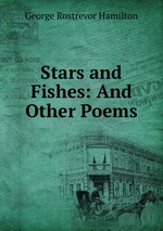 Stars and Fishes: And Other Poems