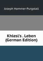 Khlesl`s . Leben (German Edition)