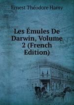 Les mules De Darwin, Volume 2 (French Edition)