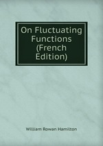 On Fluctuating Functions (French Edition)