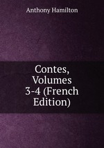 Contes, Volumes 3-4 (French Edition)