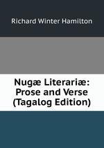 Nug Literari: Prose and Verse (Tagalog Edition)