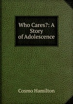 Who Cares?: A Story of Adolescence