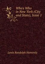 Who`s Who in New York (City and State), Issue 1