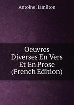 Oeuvres Diverses En Vers Et En Prose (French Edition)