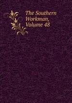The Southern Workman, Volume 48