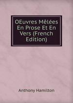 OEuvres Mles En Prose Et En Vers (French Edition)
