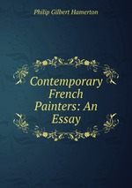Contemporary French Painters: An Essay