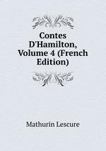 Contes D`Hamilton, Volume 4 (French Edition)