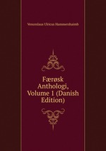 Frsk Anthologi, Volume 1 (Danish Edition)